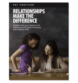 Relationships Make the Difference, by Pat Trottier
