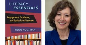 Literacy Essentials, by Regie Routman